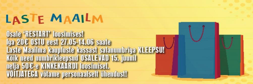 RESTART kampaania Laste Maailma kauplustes!