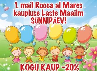 Laste Maailma Rocca al Mare kauplus juba 7-aastane!