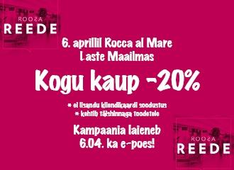 Ainult TÄNA, 6.aprillil on ROCCA AL MARE LASTE MAAILMA  kaupluses KOGU KAUP -20%